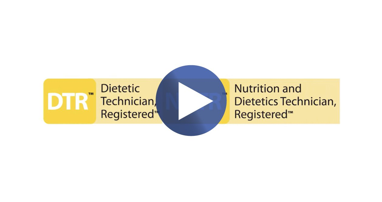 Dietetic Technician, Registered (DTR) or Nutrition and ...